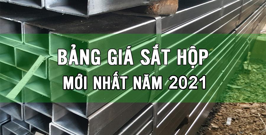 Giá sắt hộp năm 2021